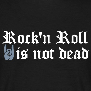 Schwarz rock and roll is not dead T-Shirts - Männer T-Shirt