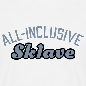 Weiß All inclusive Sklave © T-Shirts - Mannen T-shirt
