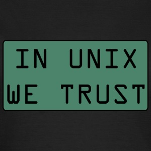 In Unix We Trust - T-shirt Femme