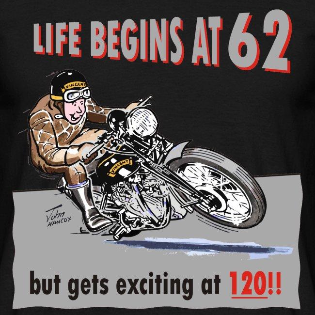 Life begins at 62 biker birthday t-shirt