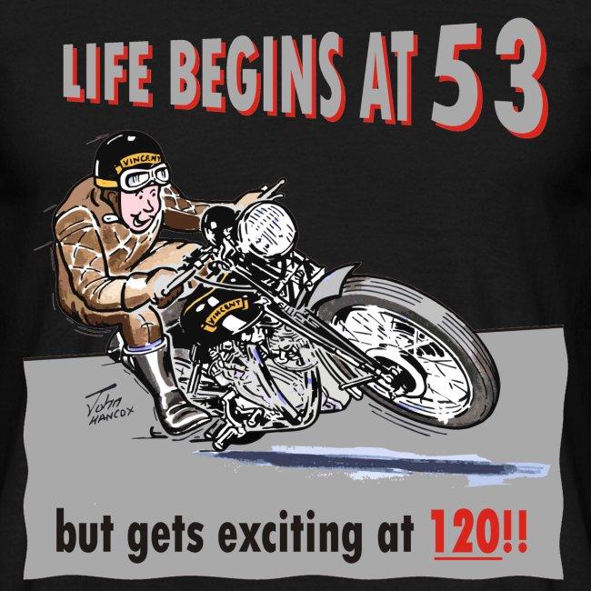 Life begins at 53 biker birthday t-shirt