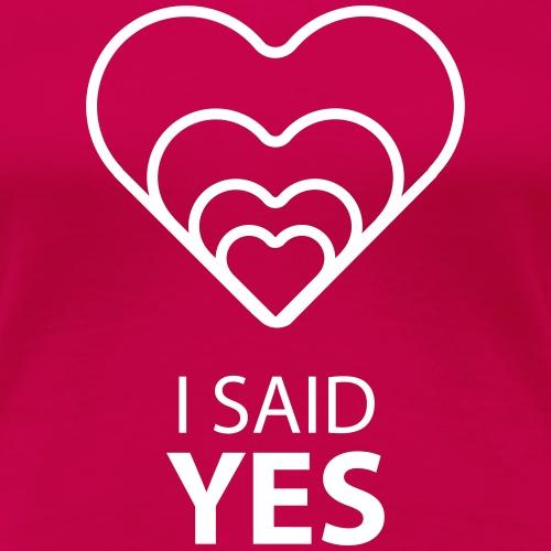 I SAID YES :)