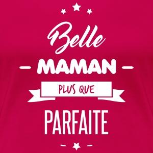 BELLE MAMAN PARFAITE