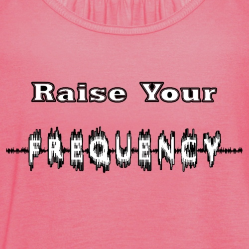 Raise Your Frequency