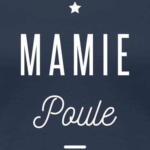 MAMIE POULE