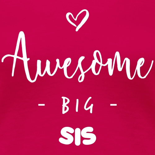 Awesome BIG SIS