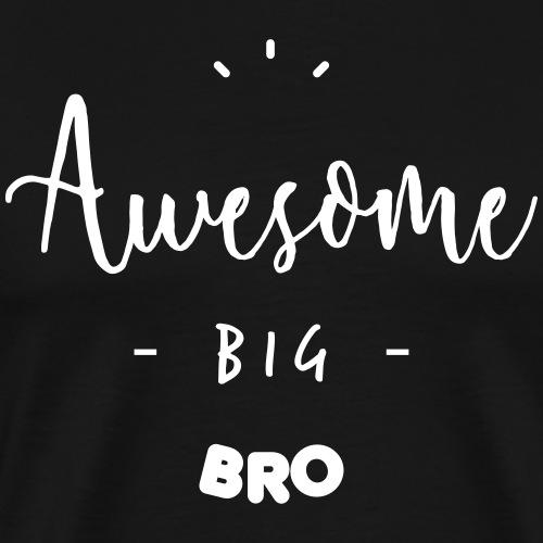 Awesome BIG BRO