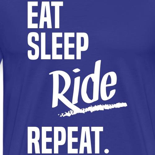 EAT SLEEP RIDE
