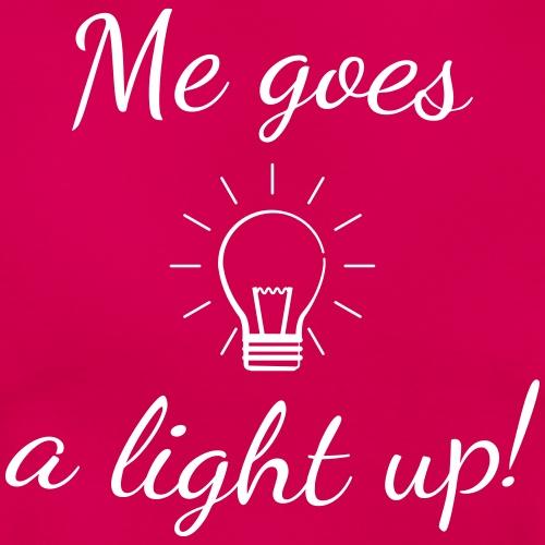 Me goes a light up