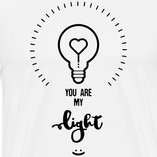 YOU ARE MY LIGHT -