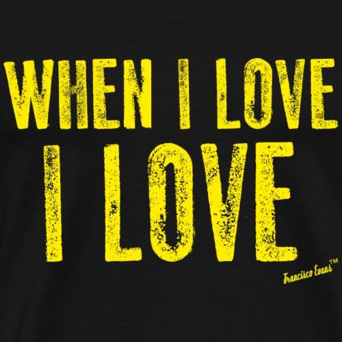 When I love I love, Francisco Evans ™