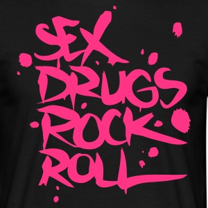 Black Sex Drugs Rock & Roll Men's T-Shirts - Men's T-Shirt