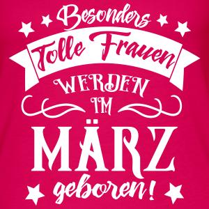 """Geburtstag T-Shirts mit """"Frauen im März Geboren Geburtstag Spruch"""""""