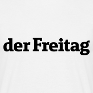 Motiv ~ derFreitag Shirt weiß