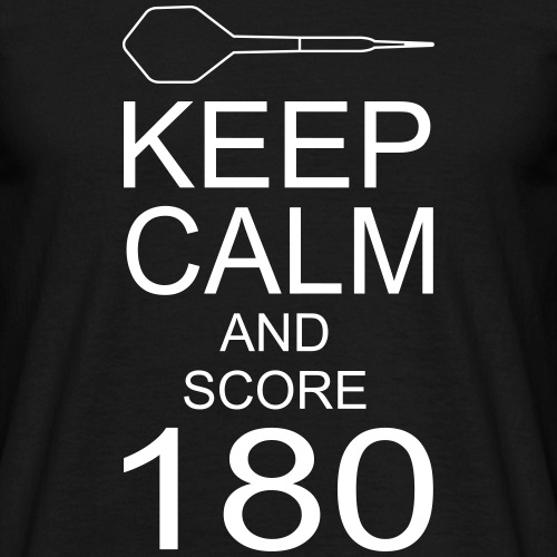 Keep Calm and score 180