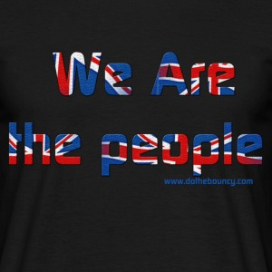 Black we are the people Men's T-Shirts - Men's T-Shirt