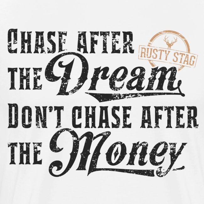 Chase The Dream Mens Tee