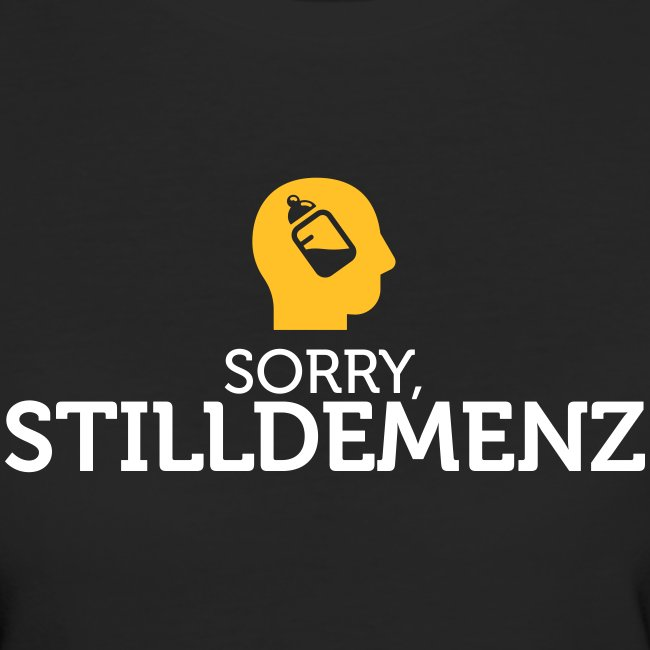 Stilldemenz Sorry!