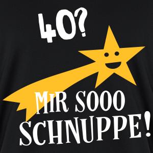 """Geburtstag T-Shirts mit """"40 Jahre Mir Schnuppe Geburtstag Spruch"""""""