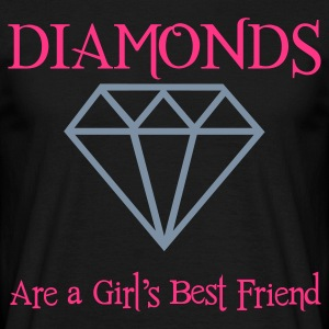 Dimaonds Are a Girls Best Friend - Männer T-Shirt