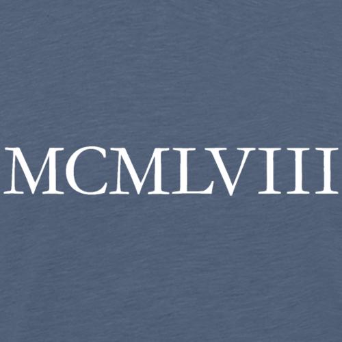 MCMLVIII Jahrgang 1958 Geburtstag (Weiss)
