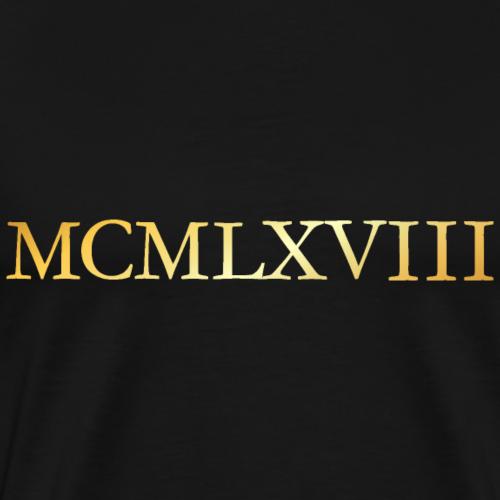 MCMLXVIII 1968 Römisch Geburtstag (Gold)