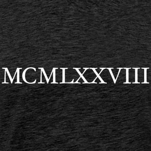 MCMLXXVIII Jahrgang 1978 Geburtstag (White)