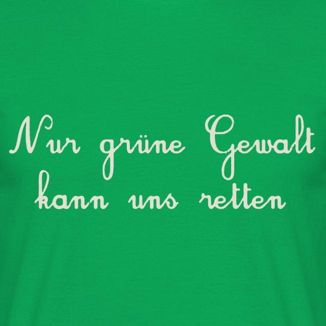 GRUENE GEWALT
