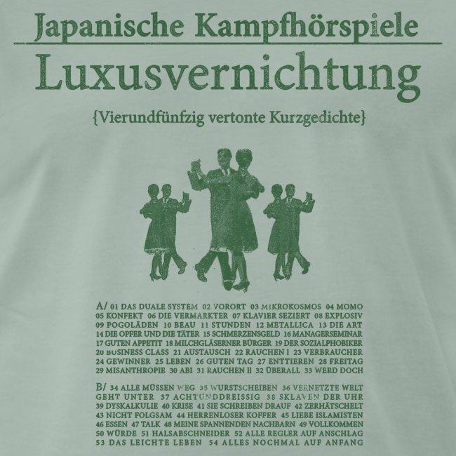 JAPANISCHE KAMPFHÖRSPIELE - Luxusvernichtung