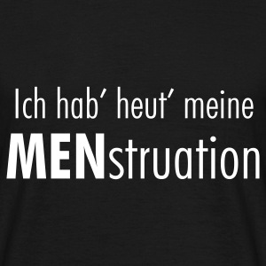 MENstruation - Männer T-Shirt