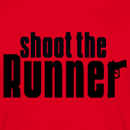 Design ~ Shoot The Runner
