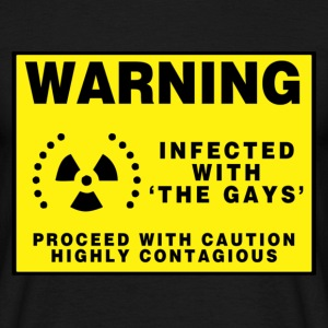 Black warning infected with the gays Men's T-Shirts - Men's T-Shirt