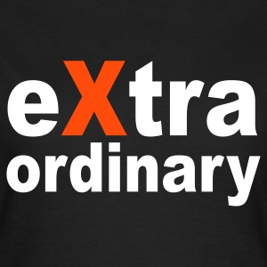 eXtra ordinary | ordinär - Frauen T-Shirt