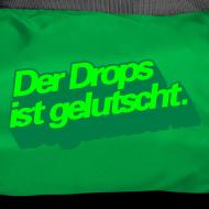 Motiv ~ Der Drops ist gelutscht - Extra Scharf