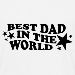 BEST DAD IN THE WORLD T-Shirt weiß, Motiv schwarz - Männer T-Shirt