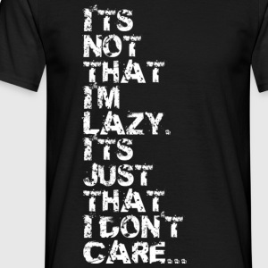 Black I'm not Lazy v2 Men's T-Shirts - Men's T-Shirt