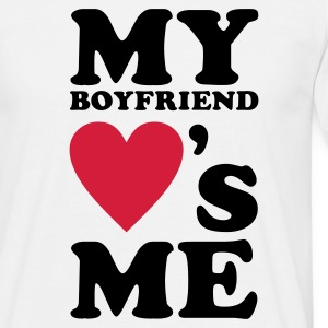 Wit My Boyfriend loves me T-shirts - Mannen T-shirt