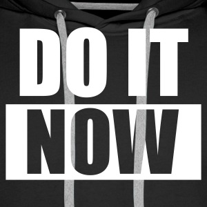 DO IT Now, Geschenke, gifts, weekend, Wochenende, Manager, www.eushirt.com - Männer Premium Hoodie