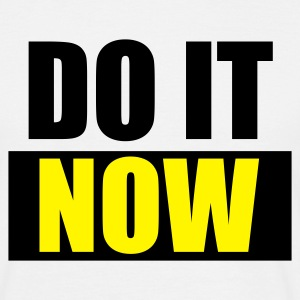 Weiß DO IT Now - eushirt.com T-Shirts - Herre-T-shirt