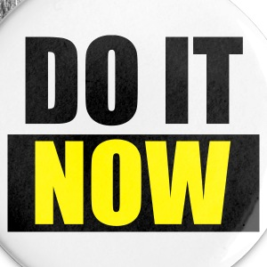 Weiß DO IT Now - eushirt.com Buttons / Anstecker - Små knappar 25 mm