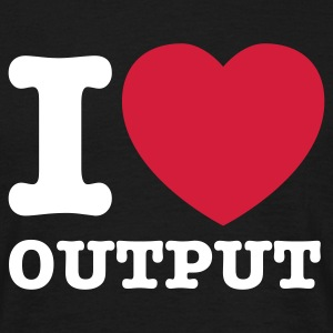 Schwarz I love output © T-Shirts - Men's T-Shirt