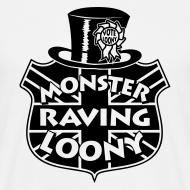 Design ~ Monster Raving Loony - Men's T-Shirt