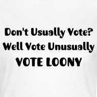 Design ~ Don't Usually Vote?  Women's T-Shirt