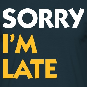 Navy Sorry I'm Late (2c) T-shirts - Mannen T-shirt