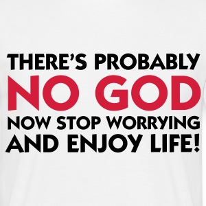Blanc There is No God - So Enjoy Life (2c) T-shirts - T-shirt Homme