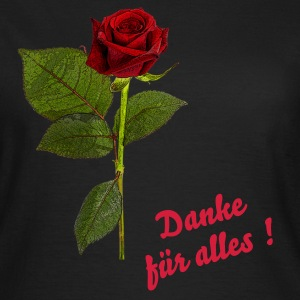 RED ROSE ART | Danke für alles ! |  - Frauen T-Shirt