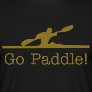 Go Paddle - Men's T-Shirt