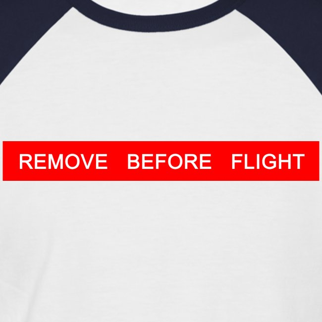 Remove Before Flight - Original Man Base