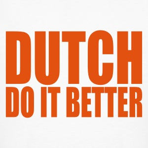 Wit Dutch do it better Mannen - Mannen Bio-T-shirt