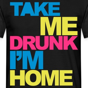 Black Take Me Drunk V2 Men's T-Shirts - Men's T-Shirt